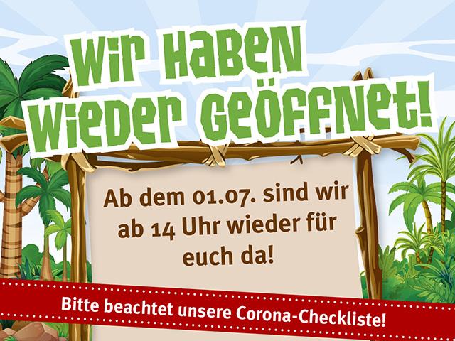 Wir haben wieder geöffnet! Ab dem 01.07. sind wir ab 14 Uhr wieder für euch da! Bitte beachtet unsere Corona-Checkliste.